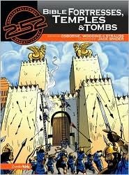 Bible Fortresses, Temples & Tombs
