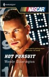 Hot Pursuit (Harlequin NASCAR, #28)