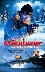 Defense Breach(Mack Bolan the Executioner 356)