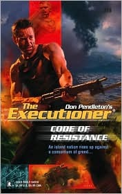 Code of Resistance (Mack Bolan The Executioner, #318)