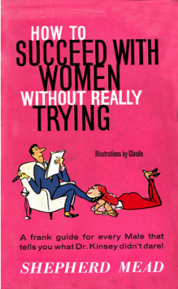How to succeed with women com