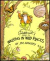 Crinkleroot's Guide to Walking in Wild Places by Jim Arnosky