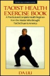 Taoist Health Exercise Book: Revised and Expanded Edition