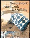 Needlework: Patchwork & Quilting