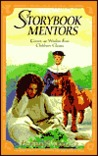 Storybook Mentors: Grown-Up Wisdom from Children's Classics