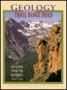 Geology along Trail Ridge Road: A Self-Guided Tour for Motorists