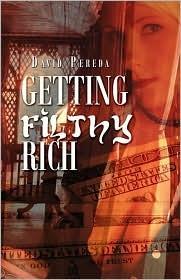 Getting Filthy Rich