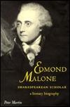 Edmond Malone, Shakespearean Scholar: A Literary Biography