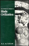Position of Women in Hindu Civilization: From Prehistoric Time to the Present Day
