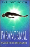 The Paranormal: A Guide to the Unexplained Download PDF