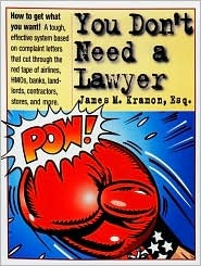 You Don't Need a Lawyer by James M. Kramon
