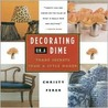 Decorating on a Dime: Trade Secrets from a Style Maker