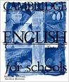 Cambridge English for Schools Tests 4