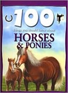 100 Things You Should Know About Horses and Ponies (Barnes & Noble Edition)