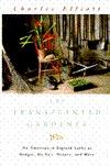 The Transplanted Gardener by Charles Elliott