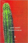Nuestra América by José Martí