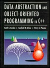 Data Abstraction and Object-Oriented Programming in C++ by Keith E. Gorlen