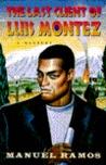 The Last Client of Luis Montez (Luis Montez, #3)