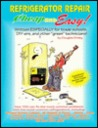 Cheap and Easy! Refrigerator Repair (Cheap and Easy! Appliance Repair Series) (Emley, Douglas. Cheap and Easy!,)