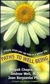Paths to Well Being by Deepak Chopra