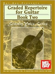 Graded Repertoire for Guitar Book Two