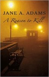 A Reason To Kill (Rina Martin, #1)