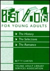 Best Books for Young Adults: The Selections, the History, the Romance