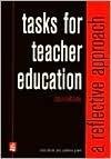 Tasks for Teacher Education: A Reflective Approach
