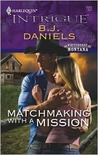 Matchmaking with a Mission  (Whitehorse Montana, #5)