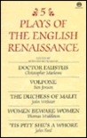 Five Plays of the English Renaissance