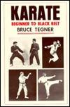 Karate, Beginner to Black Belt: Beginner to Black Belt