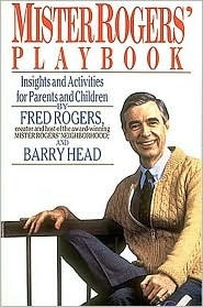 Mister Rogers Playbook