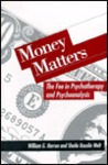 Money Matters: The Fee in Psychotherapy and Psychoanalysis