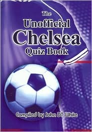 Unofficial Chelsea Quiz Book, The