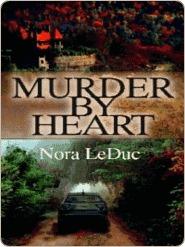Murder By Heart - Nora LeDuc