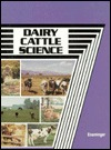 Dairy Cattle Science (Animal Agriculture Series)