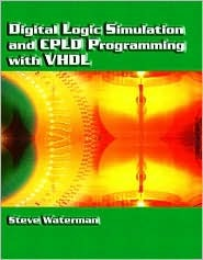 Digital Logic Simulation and Cpld Programming with VHDL