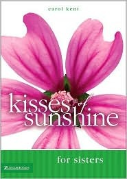 Kisses of Sunshine for Sisters