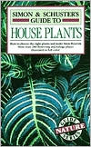 Simon & Schuster's Guide to House Plants by Alessandro Chuisoli