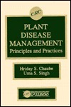 Plant Disease Management Principles and Practices