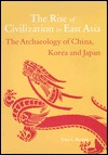 Rise of Civilization in East Asia