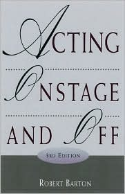 Acting Onstage and Off [With Infotrac]
