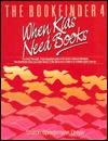 The Bookfinder: When Kids Need Books: Annotations of Books Published 1983 Through 1986, Volume 4                  (The Bookfinder #4)