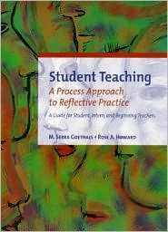 Student Teaching: A Process Approach to Reflective Practice