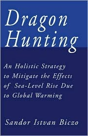 Dragon Hunting: An Holistic Strategy to Mitigate the Effects of Sea-Level Rise Due to Global Warming