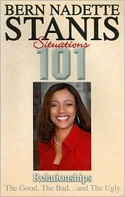 Situations 101 Relationships: The Good, the Bad...and the Ugly