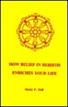 How Belief in Rebirth Enriches Life