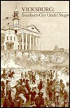 Vicksburg: Southern City Under Siege