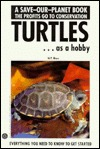 Turtles as a Hobby by Will P. Mara