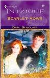 Scarlet Vows (Moriah's Landing, Book 3) (Harlequin Intrigue Series #658)